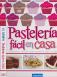 Libro Pasteleria Facil en Casa coleccionado por fasciculos con el periodico El Tiempo