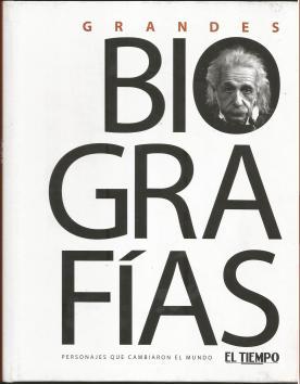 Grandes Biografias de El Tiempo