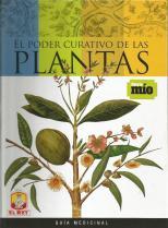 El Poder Curativo de las Plantas