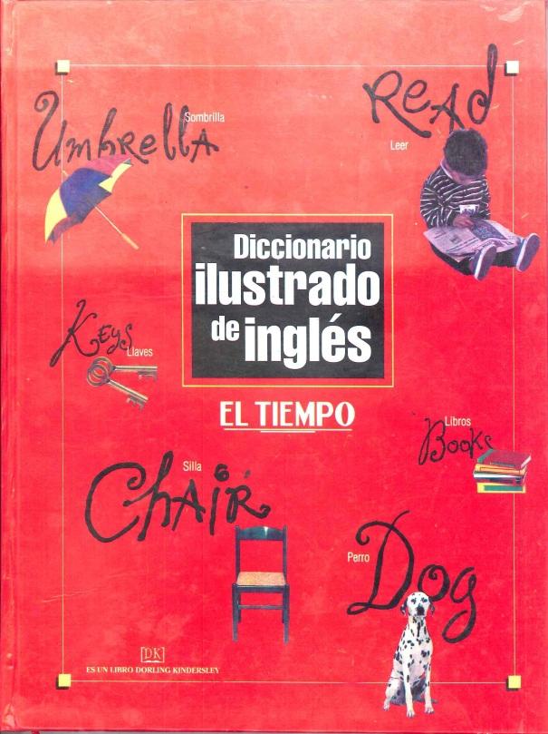 Diccionario Ilustrado de Ingles El Tiempo